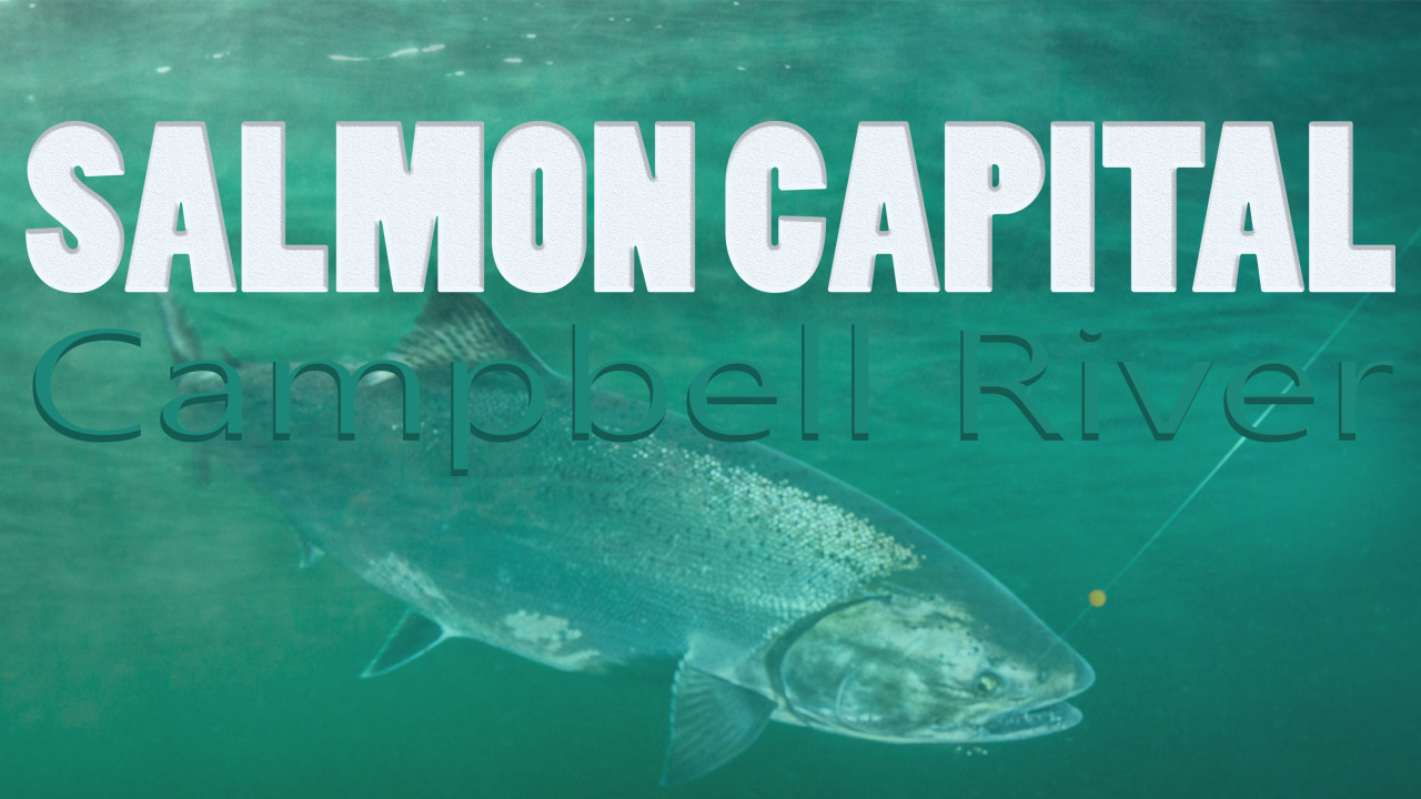 salmon capital campbell river title card